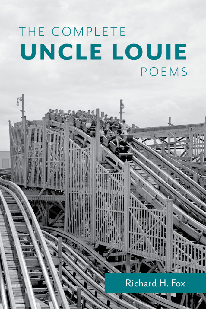 The Complete Uncle Louis Poems by Richard H. Fox